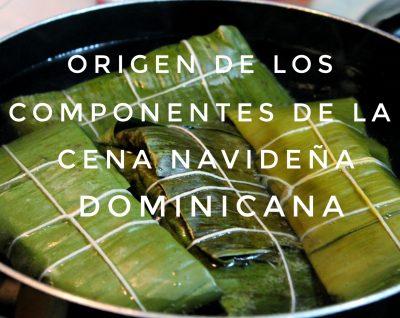 Origen de los componentes de la cena navideña dominicana