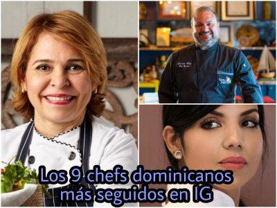 Los 9 chefs dominicanos con más seguidores en Instagram (2020)