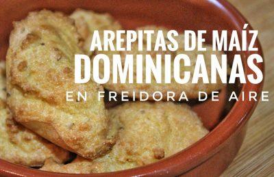 (Receta) Arepitas dominicanas de maíz en freidora de aire