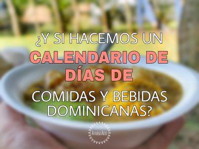 Hagamos un calendario de días de comidas dominicanas
